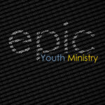 Anchor Way's EPIC Youth Ministry